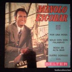 Discos de vinilo: DISCO 45 RPM MANOLO ESCOBAR (VER FOTOS). Lote 194223867