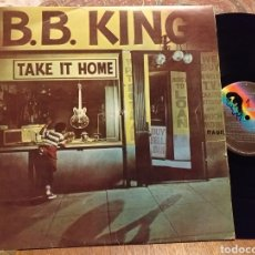 Discos de vinilo: B B. KING TAKE IT HOME. Lote 194224363