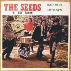 Discos de vinilo: THE SEEDS & SKY SAXON - BAD PART OF TOWN LP EVA 1982. Lote 194226835