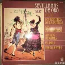 Discos de vinilo: SEVILLANAS DE ORO: VOL 10. Lote 194227432
