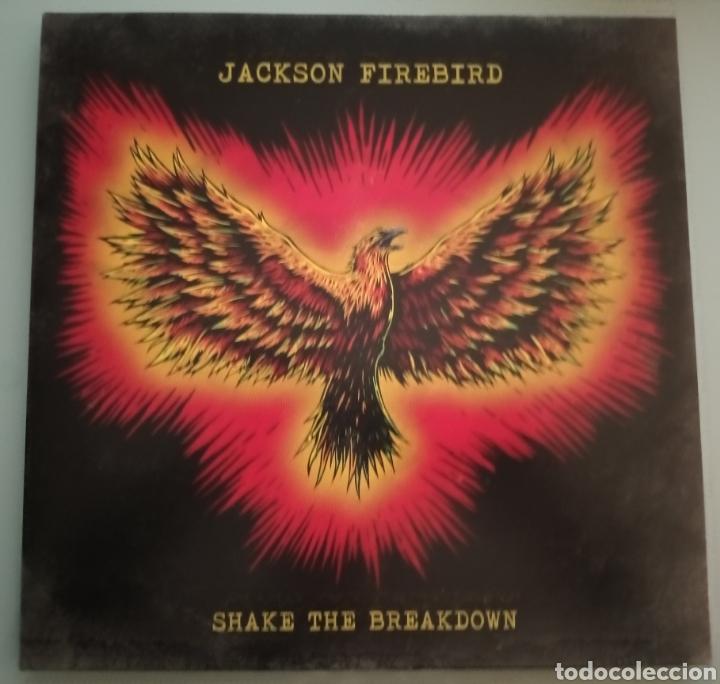 JACKSON FIREBIRD - SHAKE THE BREAKDOWN - VINILO (Música - Discos - LP Vinilo - Pop - Rock Extranjero de los 90 a la actualidad)