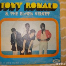 Discos de vinilo: TONY RONALD & THE BLACK VELVET - TAKE A LETTER MARIA / ROCK AND ROLL WOMAN. Lote 194232322