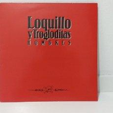 Discos de vinilo: VINILO LOQUILLO Y TROGLODITAS HOMBRES. Lote 194233277
