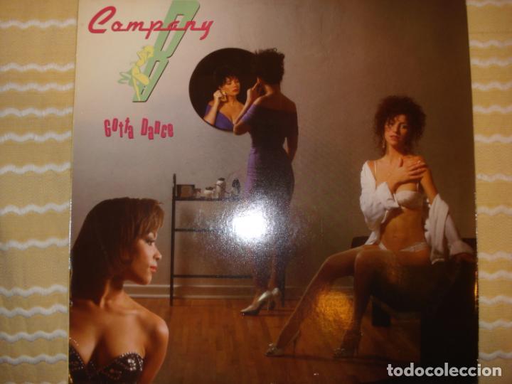COMPANY B, GOTTA DANCE (Música - Discos - LP Vinilo - Disco y Dance)