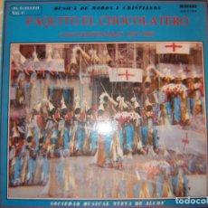 Discos de vinilo: MÚSICA DE MOROS Y CRISTIANOS - PAQUITO EL CHOCOLATERO - SOCIEDAD MÚSICA NUEVA DE ALCOY. Lote 194235915