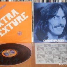 Discos de vinilo: GEORGE HARRISON EXTRA TEXTURE LP 1ST PRESS ORIGINAL JAPAN EAS-80355 NM BEATLES JAPON. Lote 194236965