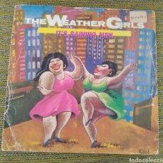 Discos de vinilo: THE WEATHER GIRLS - IT'S RAINING MEN. Lote 194246057