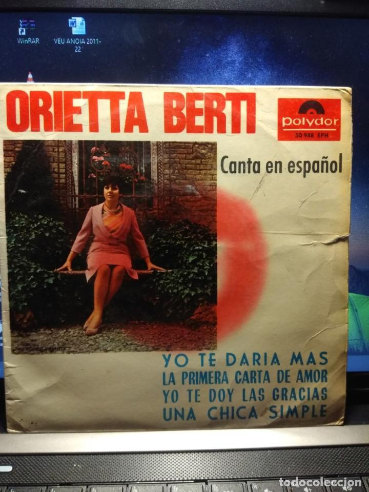 EP ORIETTA BERTI CANTA EN ESPAÑOL : YO TE DARIA MAS + 3 (Música - Discos de Vinilo - EPs - Canción Francesa e Italiana)