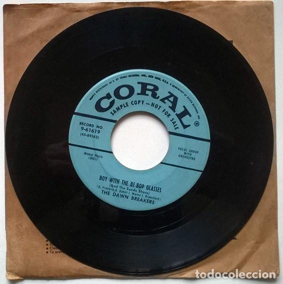 Discos de vinilo: TheThe Dawn Breakers. Boy with t the Be-Bop glasses/ The things I love. Coral, USA 1956 single promo - Foto 2 - 194252026