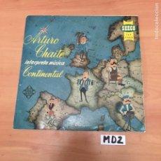 Discos de vinilo: ARTURO CHAITE INTERPRETA MÚSICA CONTINENTAL. Lote 194258407