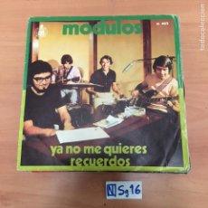Discos de vinilo: MÓDULOS YA NO ME QUIERES RECUERDOS. Lote 194259242