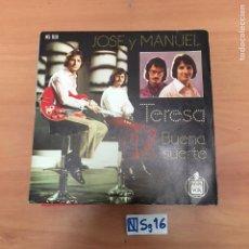 Discos de vinilo: JOSÉ Y MANUEL TERESA BUENA SUERTE. Lote 194260347