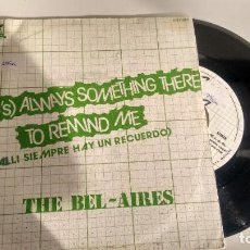 Discos de vinilo: SINGLE ( VINILO) DE THE BEL-AIRES AÑOS 80. Lote 194260758