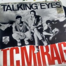 Discos de vinilo: SINGLE ( VINILO) DE T C MIRAGE AÑOS 80. Lote 194261107