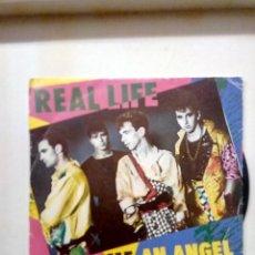 Discos de vinilo: REAL LIFE ,SED ME ANDA ÁNGEL Y OTRA . Lote 194261918