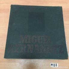 Discos de vinilo: MIGUEL HERNANDEZ. Lote 194262428