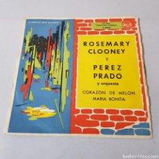 Discos de vinilo: ROSEMARY CLOONEY Y PEREZ PRADO - CORAZON DE MELON - MARIA BONITA. Lote 194263900