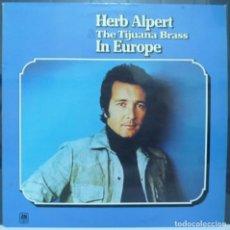 Discos de vinilo: HERB ALPERT // IN EUROPA // 1974 // BENELUX // (VG VG). LP. Lote 194264670