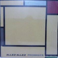 Discos de vinilo: ALLEZ ALLEZ // PROMISES // 1983 // ENCARTE // (G G) //LP. Lote 194265126