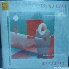 Discos de vinilo: THE SINATRAS // BETRAYAL // 1984 // (VG VG). LP. Lote 194265496