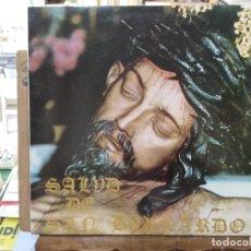 Discos de vinilo: SALUD DE SAN BERNARDO - CAMPANILLEROS, ESPERANZA MACARENA, PERDÓN... - LP. DEL SELLO CBS 1981. Lote 194267633