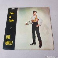 Discos de vinilo: LINO MONTES - TORERO DE ESPAÑA - FONOPOLIS. Lote 194268167