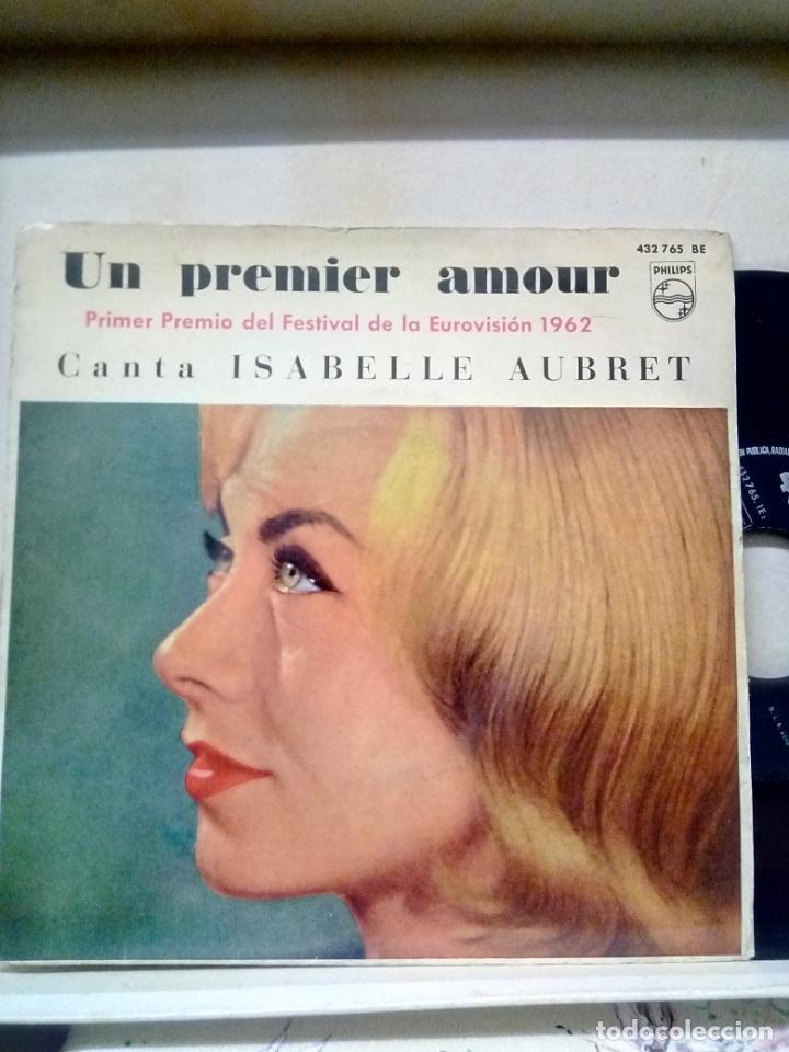 ISABELLE AUBRET..UN PREMIER AMOUR -GANADORA DEL FESTIVAL DE EUROVISIÓN 1962 (Música - Discos de Vinilo - EPs - Festival de Eurovisión)