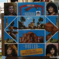 Discos de vinilo: HUELVA NAVIDAD - A BELÉN PASTORES, TRAS DE MI VENTANA, SONÓ EL VILLANCICO.. - LP. DEL SELLO CBS 1987. Lote 194268565