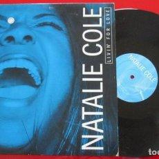 Discos de vinilo: NATALIE COLE LIVIN' FOR LOVE VINILO MAXI SINGLE ALEMANIA 2001. Lote 194269362