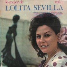Discos de vinilo: LOLITA SEVILLA LO MEJOR DE LOLITA SEVILLA / LP DISCOPHON DE 1971 RF-7818 . Lote 194273618