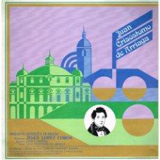 Discos de vinilo: JUAN CRISOSTOMO ARRIAGA - ORQUESTA SINFONICA BILBAO - ANGELA DENING - DIR JESUS LOPEZ COBOS -LP 1986. Lote 194275127