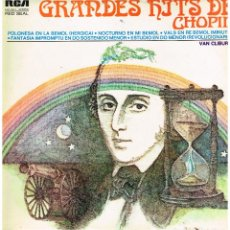 Discos de vinilo: GRANDES HITS DE CHOPIN - VAN CLIBURN - LP 1972. Lote 194275470