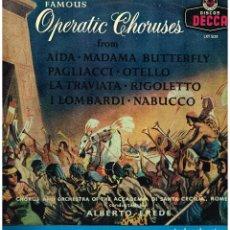 Discos de vinilo: FAMOUS OPERATIC CHORUSES - CHORUS ORCHESTRA ACCADEMIA DI SANTA CECILIA - DIR ALBERTO EREDE - LP 1972. Lote 194275756