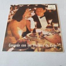 Discos de vinilo: CENANDO CON LOS VIOLINES DE PEGO - CZARDAS - DOS GUITARRAS - OJOS NEGROS - VIOLIN GITANO - DANZA ... Lote 194275818