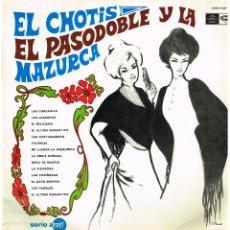 Discos de vinilo: CHOTIS PASODOBLE MAZURCA - LP 1968 . Lote 194278723