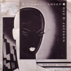 Discos de vinilo: DEE D. JACKSON - AUTOMATIC LOVER (NEW DIGITAL VERSION) - SINGLE 1988. Lote 194279440