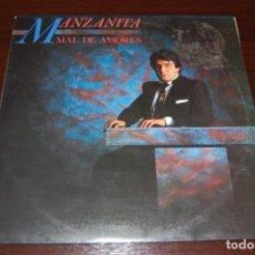 Discos de vinilo: MANZANITA -MAL DE AMORES-. Lote 194280920