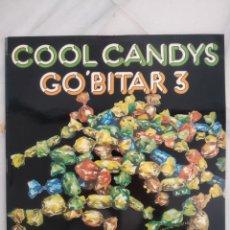 Discos de vinilo: COOL CANDYS. GO' BITAR 3. LP VINILO. 1972. Lote 194282996