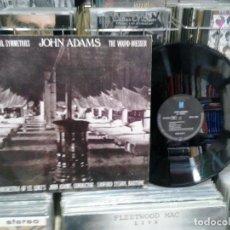 Discos de vinilo: LMV - JOHN ADAMS. ORCHESTRA OF ST. LUKE'S, SANFORD SYLVAN – FEARFUL SYMMETRIES / THE WOUND-DRESSE. Lote 194284416