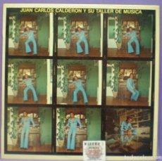 Discos de vinilo: JUAN CARLOS CALDERÓN Y SU TALLER DE MÚSICA - LP EDICIÓN ESPAÑOLA DE 1974. Lote 194285646