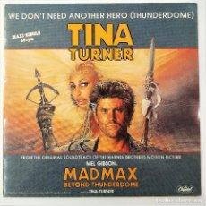 Discos de vinilo: MAXI TINA TURNER - WE DON´T NEED ANOTHER HERO, EU 1985, 1C K 060-20 0713 6 .EXCELENTE ESTADO (EX_EX). Lote 194288417