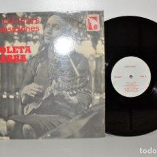 Discos de vinilo: VIOLETA PARRA - LAS ÚLTIMAS COMPOSICIONES. FRANCIA RESISTANCE PEUPLE CHILIEN VG+. Lote 194291247