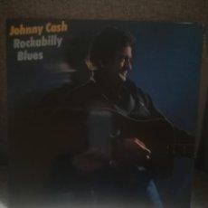 Discos de vinilo: JOHNY CASH.ROCKABILLY BLUES.CBS S 84607.ESPAÑA 1981.. Lote 194302542