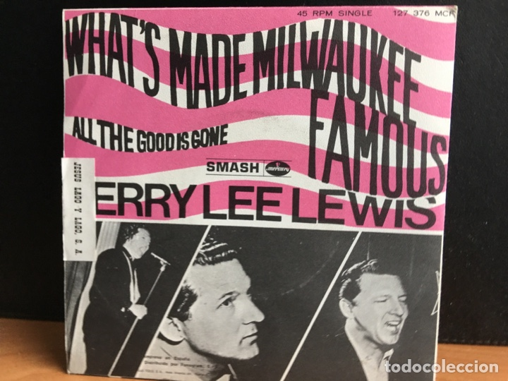Discos de vinilo: Jerry Lee Lewis - Whats Made Milwaukee Famous (Has Made A Loser Out Of Me) (Single) (NM) - Foto 2 - 194303470
