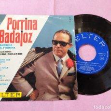 Discos de vinilo: SINGLE EP PORRINA DE BADAJOZ – MARQUÉS DE PORRINA- GUITARRA NIÑO RICARDO (EX/EX) V. Lote 194304422
