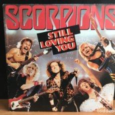 Discos de vinilo: SCORPIONS - STILL LOVING YOU/BIG CITY NIGHTS (SINGLE) (D:VG+). Lote 194304631