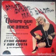 Dischi in vinile: EYDIE GORME Y DON COSTA - QUIERO QUE ME AMES ( MARILYN MONROE ) EP HISPAVOX 1960. Lote 194306807