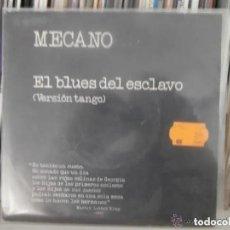 Discos de vinilo: MECANO - EL BLUES DEL ESCLAVO (SG) 1989. Lote 194308201