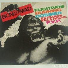 Discos de vinilo: BCNROCKMAD (DIVUCSA, 1990) BURNING, PVP, DOSSIER, FUGITIVOS, EXTRAÑOS EN LA NOCHE - BCN ROCK MAD. Lote 194308861
