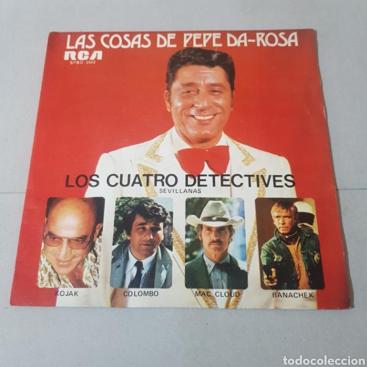 LAS COSAS DE PEPE DA ROSA - LOS CUATRO DETECTIVES - SEVILLANAS (Música - Discos - Singles Vinilo - Flamenco, Canción española y Cuplé)